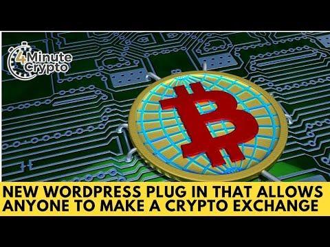 New Crypto Exchange That Anyone Can Plug Into WordPress