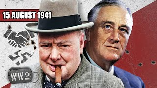 Churchill and Roosevelt vow to destroy all Nazis  - WW2 - 103 - August 15, 1941