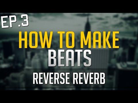 Reverse Reverb Effect Tutorial in FL STUDIO 12 - EP.3 - 4/5
