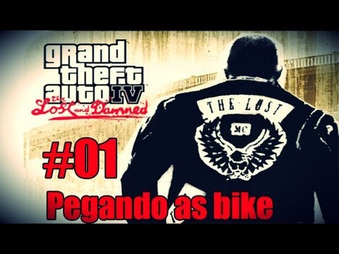 GTA IV: The Lost and Damned #01 - Pegando a bike de volta