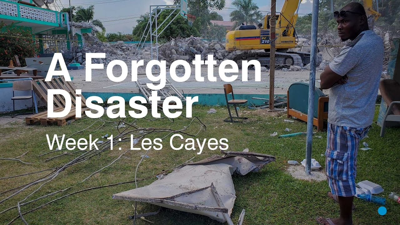 """Video: """"A Forgotten Disaster: Haiti's 2021 Earthquake 