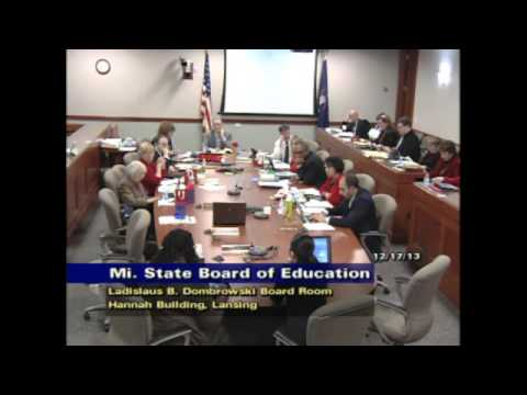 Michigan State Board of Education Meeting for December 17 2013 - Afternoon Session