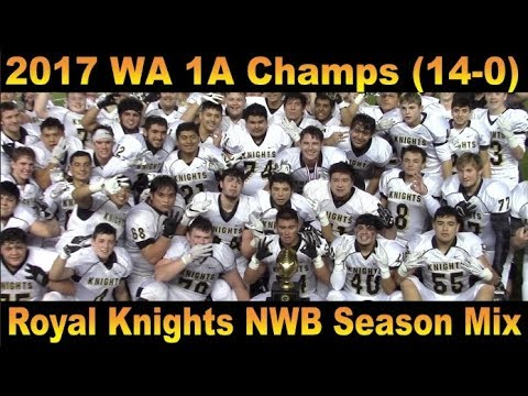 SEASON HIGHLIGHT : 2017 STATE 1A CHAMPS : Royal HS (Royal City, WA)