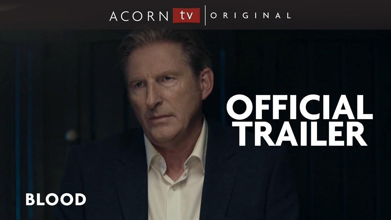 Acorn TV Original | Blood Trailer | Streaming Now