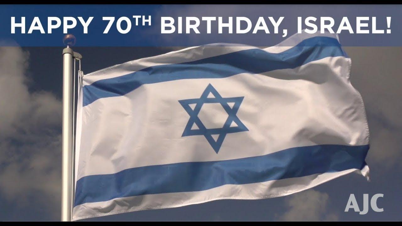 AJC Wishes Israel A Happy 70th Birthday