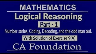 Revision | Number Series| Coding- Decoding| CA Foundation |Logical Reasoning Part 1
