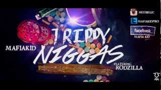 Video Trippy Niggas - Mafia Kid Pro FT. Rodzilla download MP3, 3GP, MP4, WEBM, AVI, FLV Januari 2018