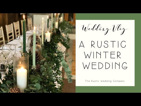 Episode 1: A Rustic Winter Wedding Set Up in Leicestershire