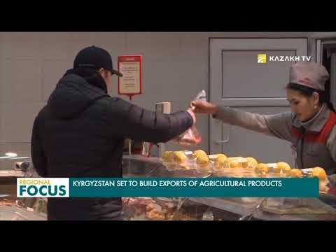 Kyrgyzstan set to build exports of agricultural products