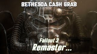 After the failure of fallout 76 it's time to remaster Fallout 3?