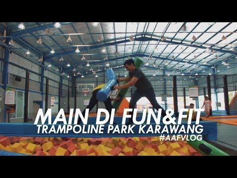 MAIN DI FUN & FIT TRAMPOLINE PARK KARAWANG