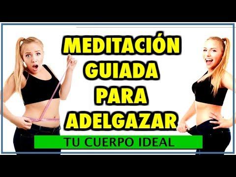 Meditacion guiada para bajar de peso