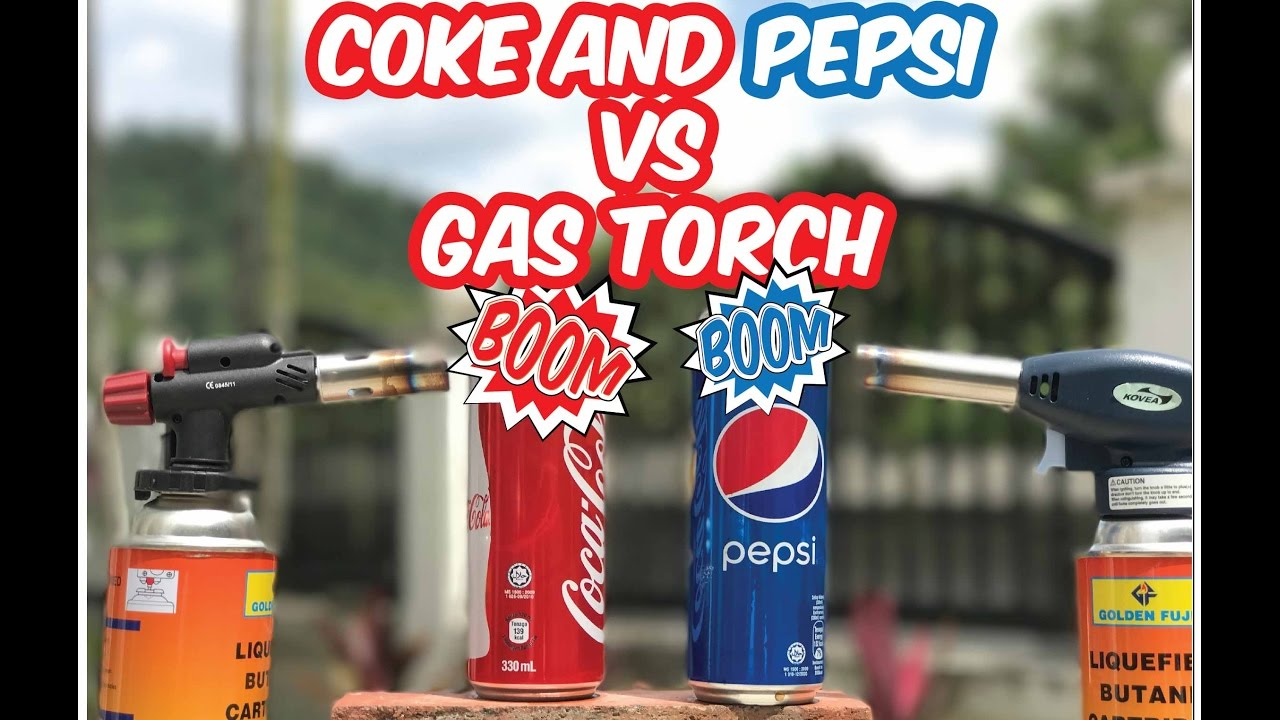 WHI EXPERIMENT Coca-Cola and Pepsi VS Blow Torch