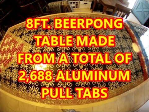 Best Aluminum Pull Tab Beer Pong Table in the worl