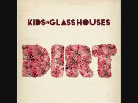 KIDS IN GLASS HOUSES - Artbreaker II  DIRT 2010