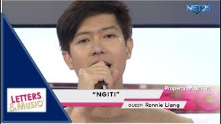 RONNIE LIANG - NGITI (NET25 LETTERS AND MUSIC)