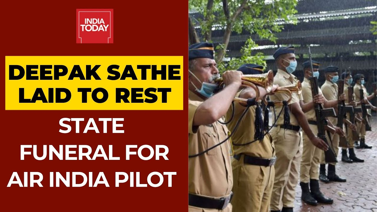 State Funeral For Captain Deepak Sathe Who Died In Air India Express Crash
