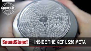 Inside the KEF LS50 Meta - SoundStage! InSight (October 2020)