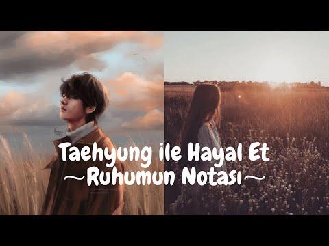 Taehyung ile Hayal Et ~Ruhumun Notası~ [Tek Bölüm]
