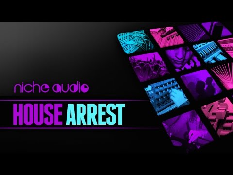 House Arrest -  Maschine & Ableton Expansion Sample Pack From Niche Audio