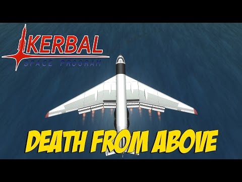 """Kerbal Space Program """"WAR"""" Pt.2 - Death From Above!"""