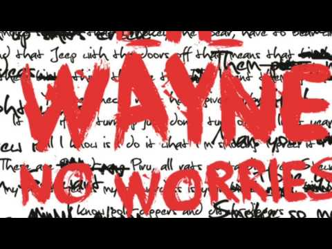Lil Wayne No Worries [clean] (audio)