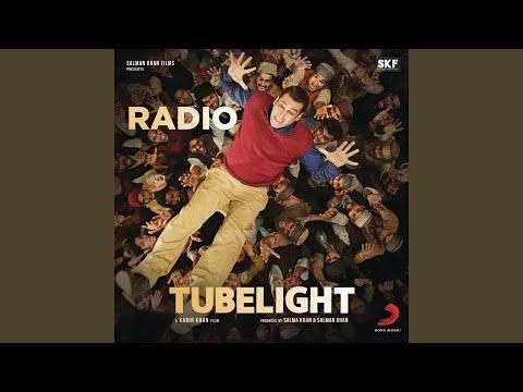 "Radio (From ""Tubelight"")"