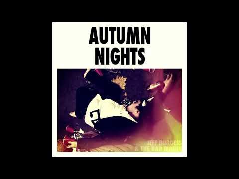 Jeff Burgess - Autumn Nights [FULL ALBUM]
