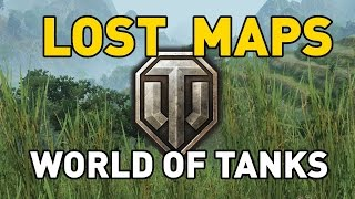 World of Tanks - The Lost Maps