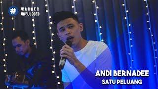 #WarnerUnplugged   Andi Bernadee - Satu Peluang