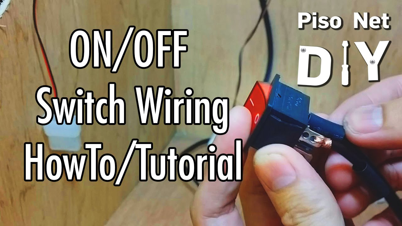 6 pin switch wiring diagram honda 300ex pisonet diy: on/off tutorial [tagalog] - youtube
