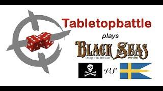 Black Seas Battlereport #03 - Sailing in line
