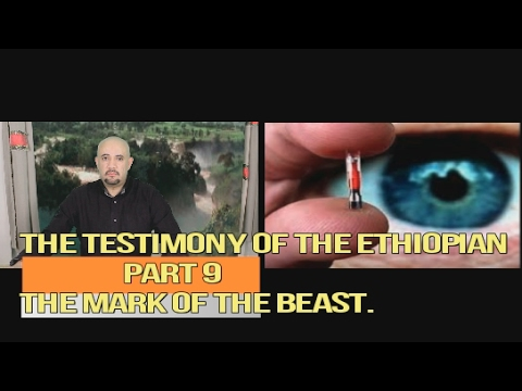 The Testimony of the Ethiopian Part 9