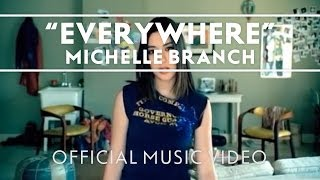 Michelle Branch - Everywhere [Official Music Video] thumbnail