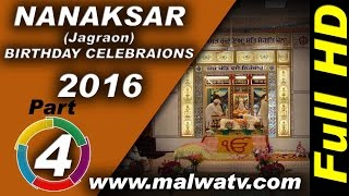 NANAKSAR (Jagraon) ! BIRTHDAY CELEBRAIONS  - 2016 of MAHANT PARTAP SINGH JI !! Part 4th