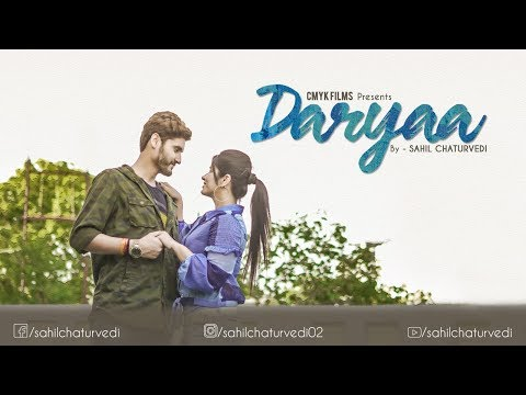 Daryaa | Cover Song | By Sahil | MANMARZIYAAN | CMYK Films