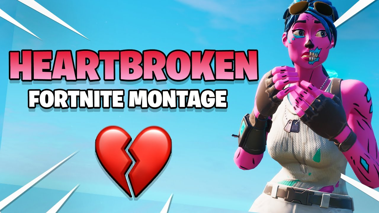 Heartbroken 💔 (Fortnite Montage)