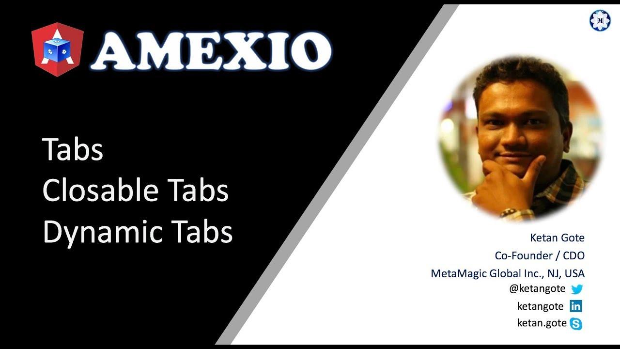 Amexio v5 Angular Tabs, Dynamic Tabs