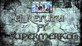 SUPERMERK2 - El RETUTU - AHORA LOS CUMBIEROS [Tema Nuevo] Septiembre