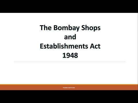 BOMBAY SHOPS AND ESTABLISHMENTS ACT