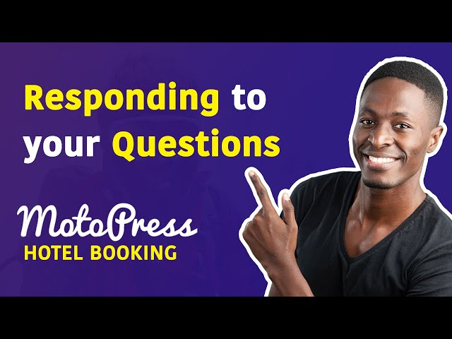 Responding To Your Questions on MotoPress Hotel Booking