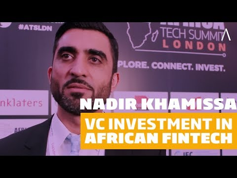 Nadir Khamissa: Views on African FinTech VC Investment
