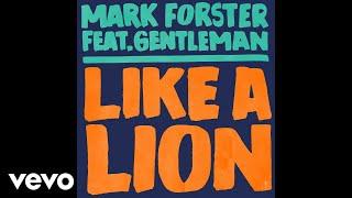 Mark Forster - Like a Lion (Polish Version - Official Audio) ft. Gentleman