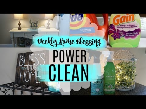 POWER CLEAN | WEEKLY HOME BLESSING | SAHM
