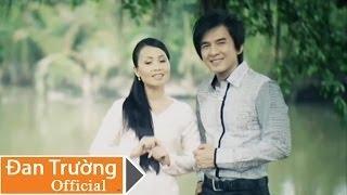 Bông Sầu Đâu - Đan Trường ft Cẩm Ly [Official]