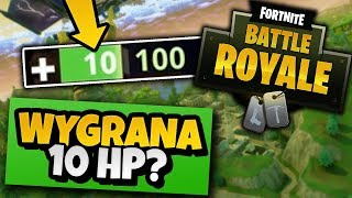 WYGRANA PONIŻEJ 10 HP?! - FORTNITE BATTLE ROYALE #1 /w AdameK