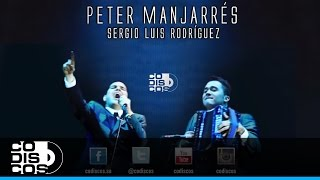 Peter Manjarrés & Sergio Luis Rodríguez - Amor De Madrugada (Descarada) (Audio)