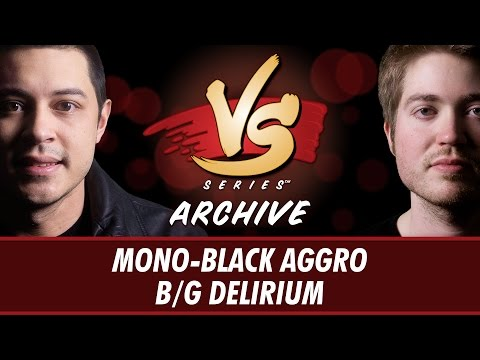 4/27/2017 - Tom Vs. Majors: Mono-Black Aggro Vs. B/G Delirium [Standard]