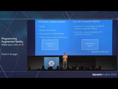 Xamarin Evolve 2014: Programming Augmented Reality - Frank A. Krueger, Krueger Systems, Inc.