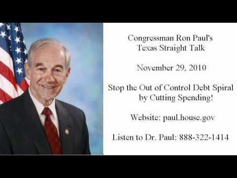 Ron Paul's Texas Straight Talk 11/29/10: Don't Raise the Debt Ceiling!